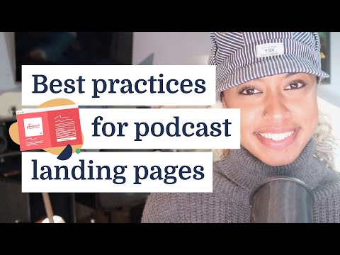 6 best practices for podcast landing pages