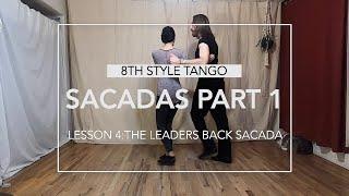Sacadas Part 1 Lesson 4: The Leaders Back Sacada