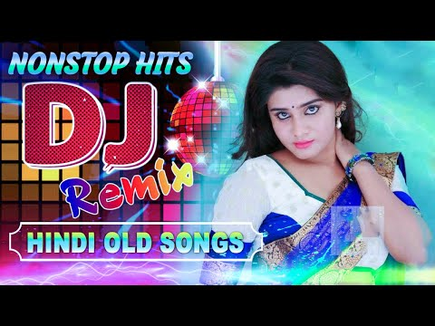 Hindi Old Dj Song 2021 \ 90's Hindi Superhit Dj Mashup Remix Song   Old is Gold (Hi Bass Dholki Mix)