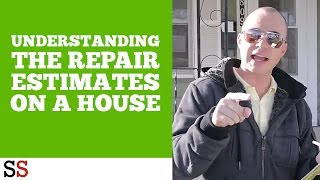 Understanding the Repair Estimate on a House
