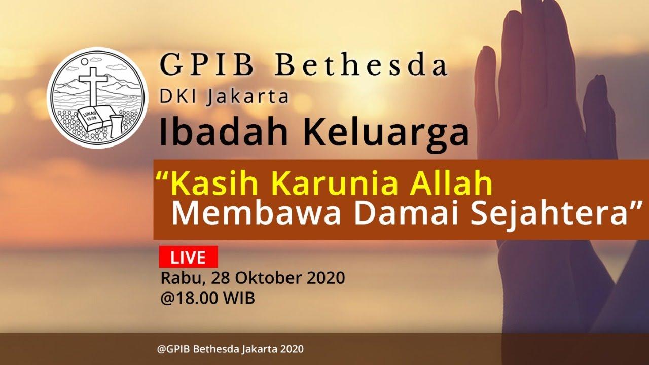 Ibadah Keluarga GPIB Bethesda (28 Oktober 2020)