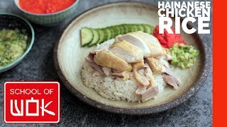 Delicious Hainanese Chicken Rice Recipe | Wok Wednesdays