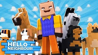 Minecraft - HELLO NEIGHBOUR HAS OUR PETS!