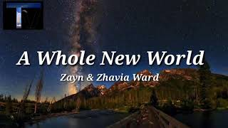 "[ Lyrics + Vietsub ] ZAYN, Zhavia Ward - A Whole New World ( End Title) ( From ""Aladdin"")"
