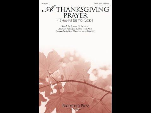 A THANKSGIVING PRAYER - Joseph M. Martin and John Purifoy