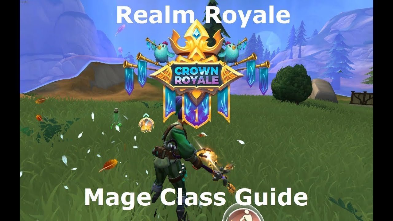 Realm Royale Beta! Mage Class Guide : RealmRoyale