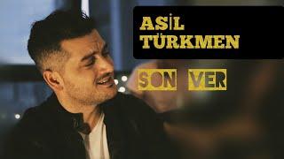 Asil Türkmen - Son Ver