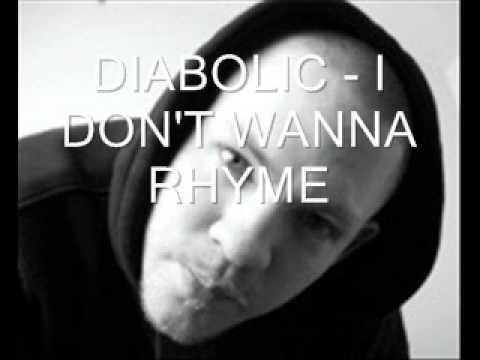 Diabolic - I don't wanna rhyme LYRICS