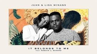 Juan & Lisa Winans - It Belongs To Me (feat. Marvin L. Winans) [Lyric Video]