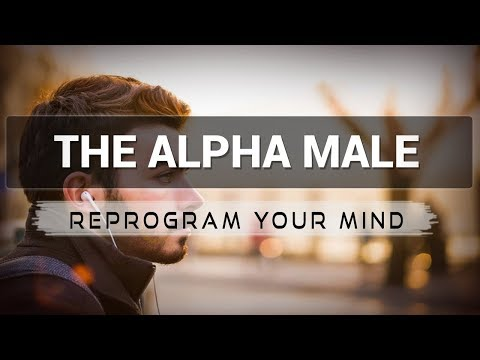 Becoming The Alpha Male affirmations mp3 music audio - Law of attraction - Hypnosis - Subliminal