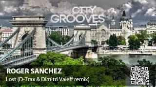 Roger Sanchez. Lost (D-Trax & Dimitri Valeff remix)
