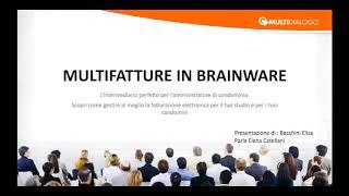 La fatturazione elettronica con Multifatture in Brainware