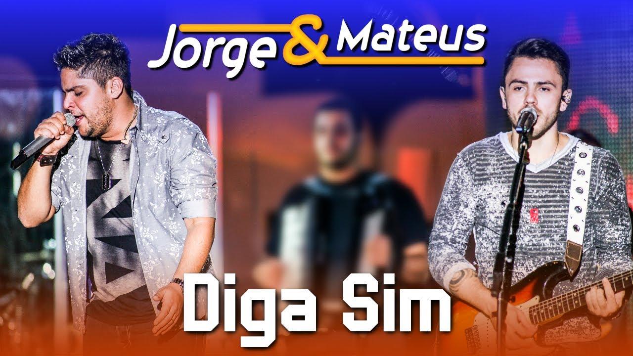 Jorge & Mateus — Diga Sim — [DVD Ao Vivo em Jurerê] — (Clipe Oficial)