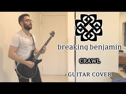 Breaking Benjamin - Crawl (Guitar Cover)