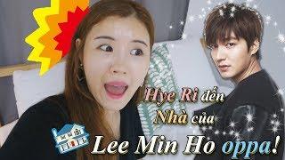 Hye Ri đến nhà của LEE MIN HO OPPA!