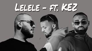 Azet & Zuna - Lelele (ft. KEZ) (prod. by Lucry)