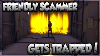 FRIENDLY Scammer Sets Himself In An Impossible Trap! (Scammer Gets Scammed) Fortnite Save The World