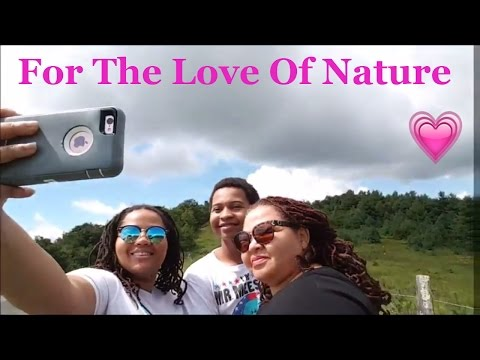 Family Hiking | The Mountains | Nature Heals |  For The Love of Nature