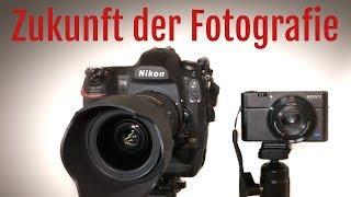 Zukunft der Fotografie – investiere in die richtige Kameratechnik