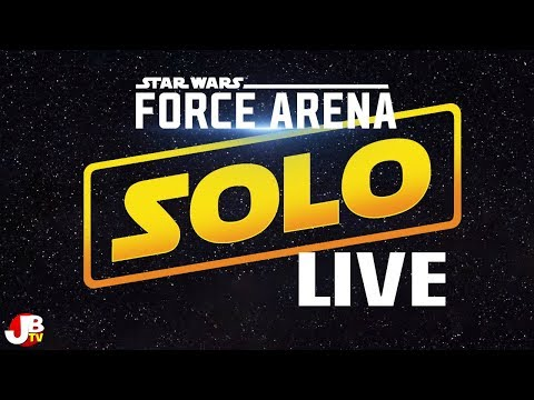 Star Wars Force Arena 3.0 Update- Solo - LIVE