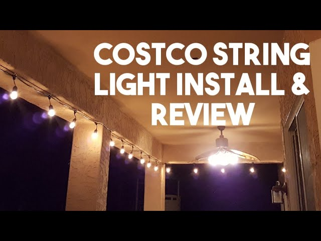 Costco Feit Patio String Light Installation And Review Youtube