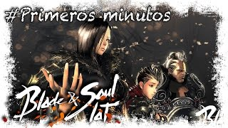 Blade & Soul Gameplay Español | Primeros Minutos | MMOrpg Free To Play