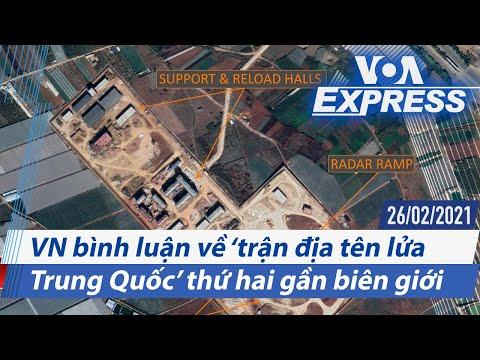 Truyền hình VOA 26/2/21: VN bình luận về 'trận địa tên lửa Trung Quốc' thứ hai gần biên giới