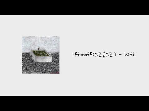[繁中字] offonoff (오프온오프) - bath