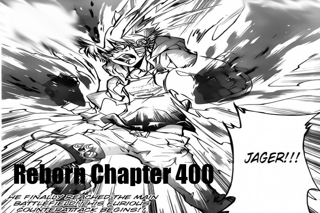 Katekyo Hitman Reborn Manga Chapter 400 Review Tsuna S Rage Youtube