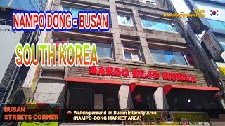 BUSAN streets corner - Nampo dong market area