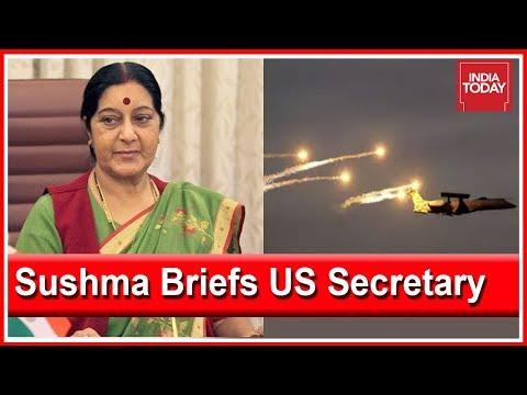 Sushma Swaraj Briefs US Secretary of State On Air Strike In Pakistan