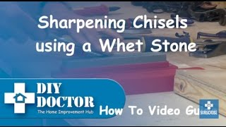 How To Use A Whet Stone To Sharpen Chisels And Plane Blades