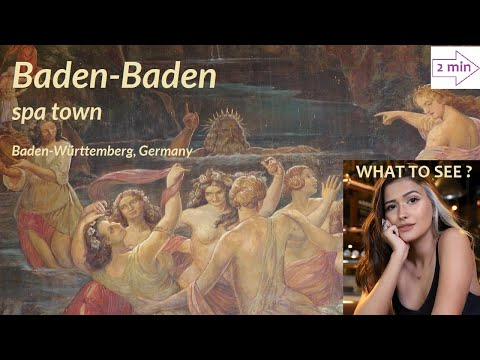 WHAT TO SEE in Baden-Baden, spa town in Germany (2 minutes in Europe Collection)