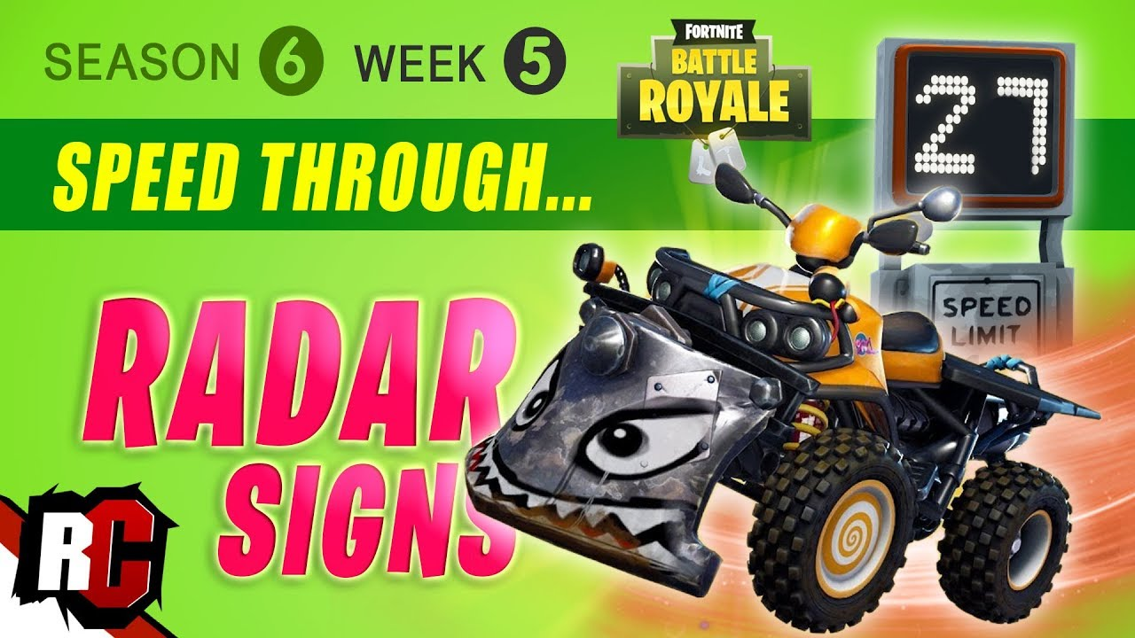 Fortnite Week 5 Radar Sign Locations Season 6 Challenge Atk