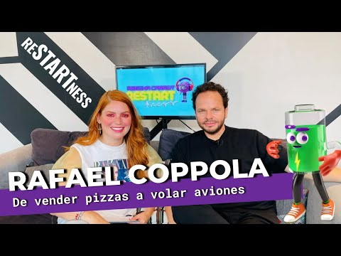 De vender pizzas a volar aviones: Cambiar tu historia es posible -Rafael Coppola   Restartness