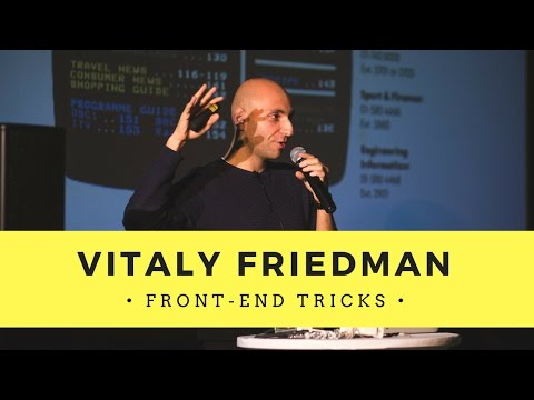 Front-end Tricks - Vitaly Friedman | Design Encounters 2016