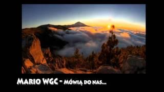 Mario WGC - Mówią do nas (feat Diana)