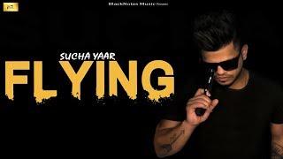 Flying Sucha Yaar Free MP3 Song Download 320 Kbps