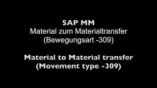 SAP MM - Malzeme transferi (Hareket türü)Malzeme - 309