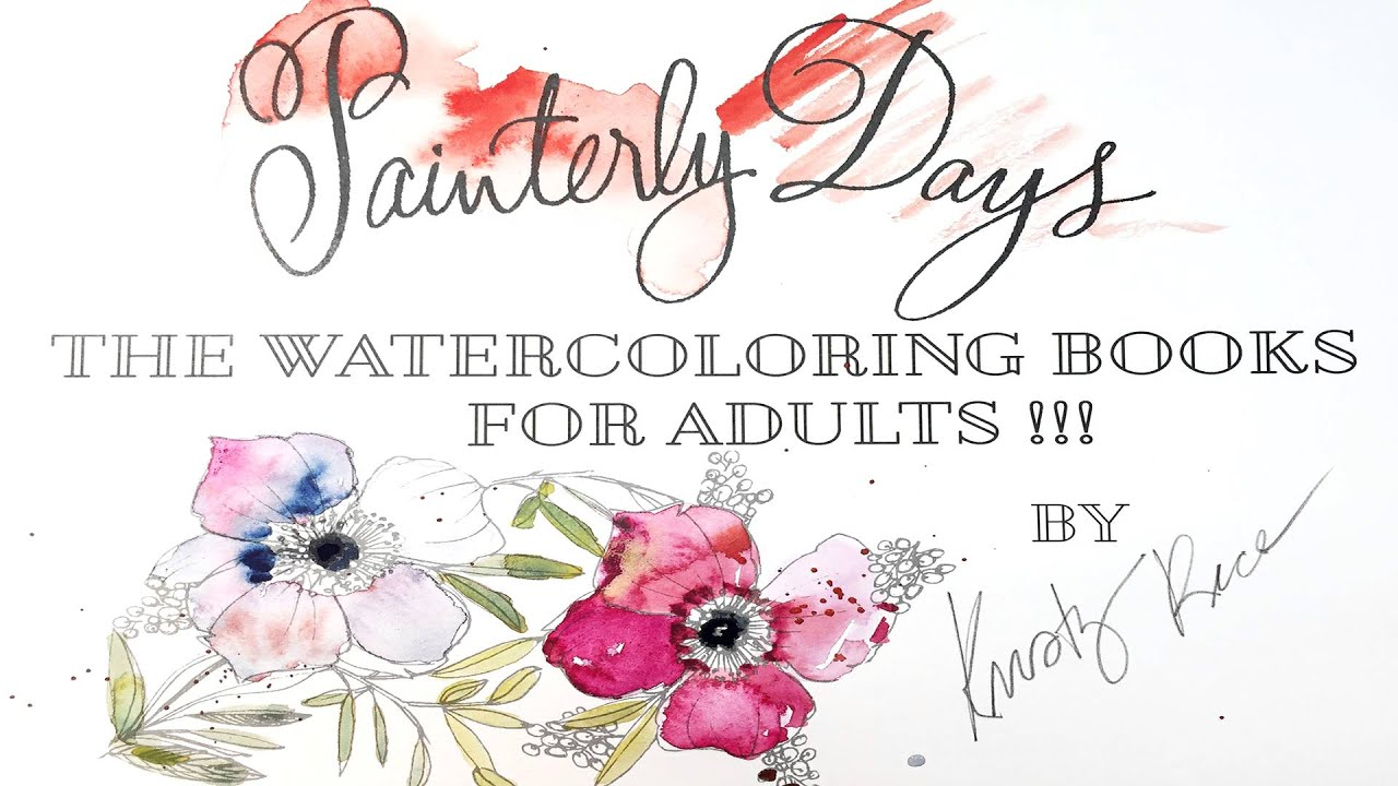 Painterly Days Watercoloring Books For Adults