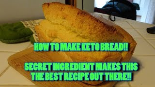 BEST KETO BREAD OUT THERE!! (SECRET INGREDIENT!!)