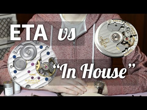 "ETA vs ""In House"" - Comparing mechanical watch movements"