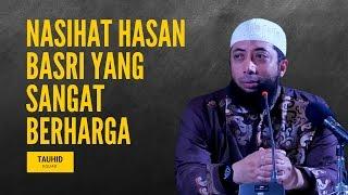 Download lagu Nasihat Hasan Basri yang Sangat Berharga Ustadz Khalid Basalamah MP3