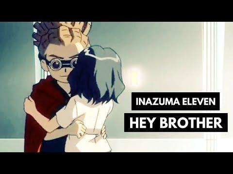 {AMV} Inazuma Eleven || Hey Brother