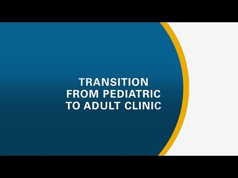 Transition From Pediatric To Adult Clinic