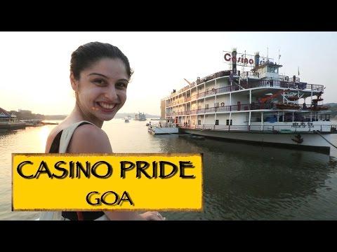 Casino Pride || Goa