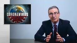 Coronavirus III: Last Week Tonight with John Oliver (HBO)