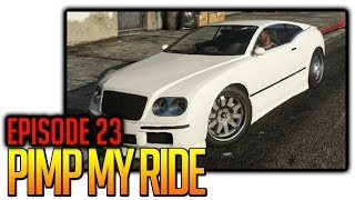 GTA V | Pimp my Ride | Episode 23 |