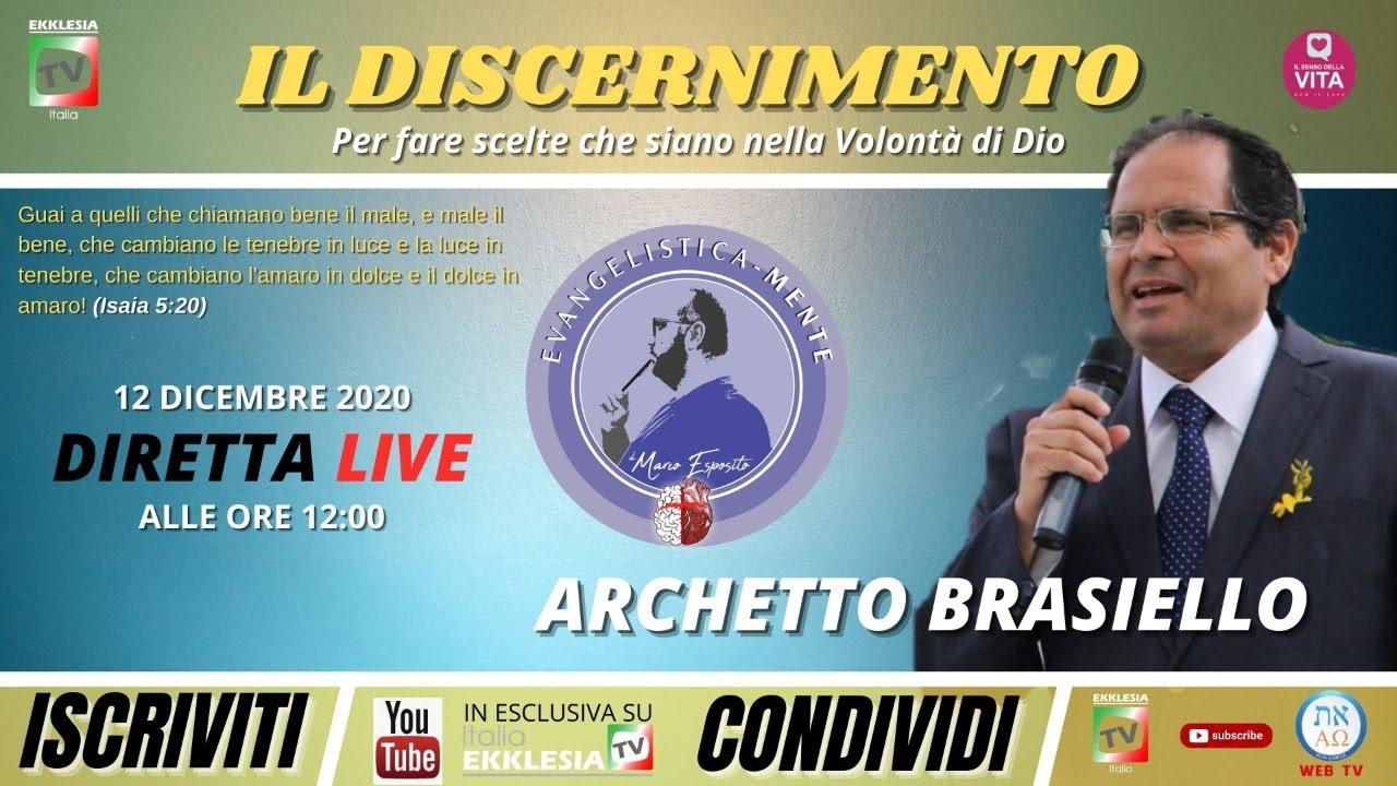 """""""IL DISCERNIMENTO"""" - Pastore Archetto Brasiello. Trasmesso in live streaming il giorno 12 d"""