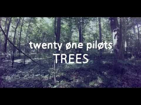 twenty one pilots – Trees [Lyrics]